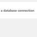 「データベース接続確立エラー」